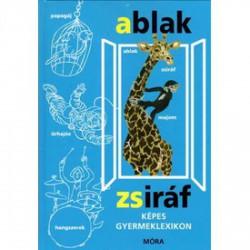 Ablak-Zsiráf képes gyermeklexikon könyv GYEREK KÖNYVEK - Könyvek