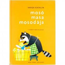 MOSÓ MASA MOSODÁJA - könyv gyermekeknek GYEREK KÖNYVEK - Könyvek