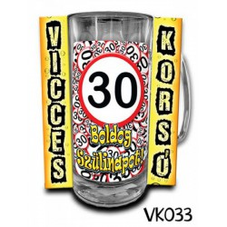 Söröskorsó - Boldog 30. Szülinapot -Bögrék - Bögrék