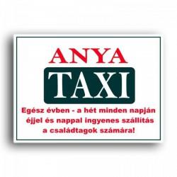 Rendszámtábla Anya taxi tapadókorongos tábla - tréfás ajándék - Vicces meglepik